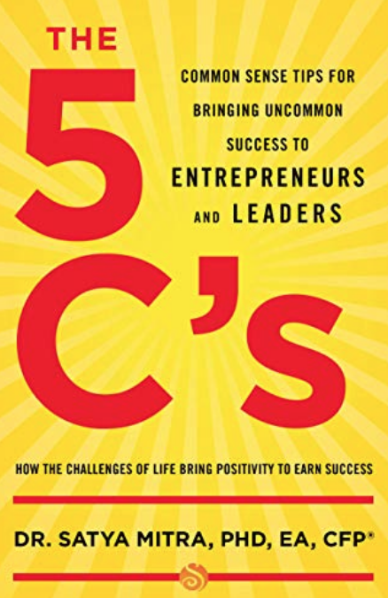 """The 5 C's"" by Dr. Satya Mitra"
