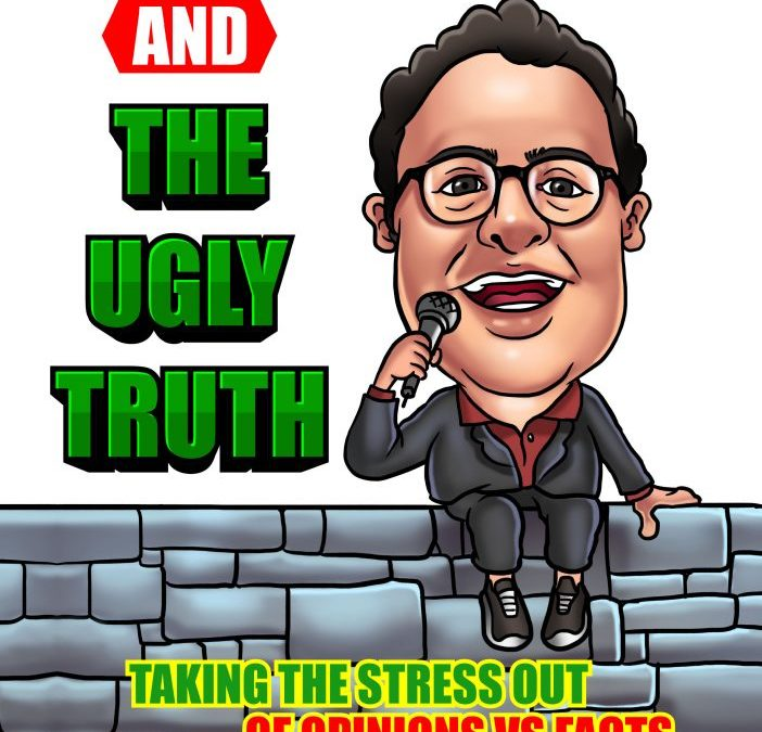 My Big Mouth & The Ugly Truth